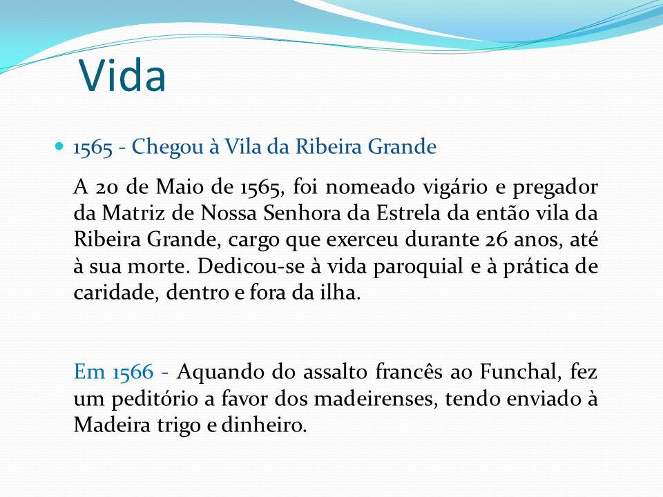 Vida 1565 - Chegou à Vila da Ribeira Grande