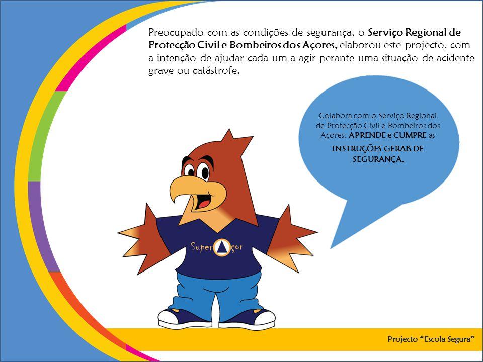 Preocupado com as condições de segurança, o Serviço Regional de Protecção Civil e Bombeiros dos Açores, elaborou este projecto, com a intenção de ajudar cada um a agir perante uma situação de acidente grave ou catástrofe.
