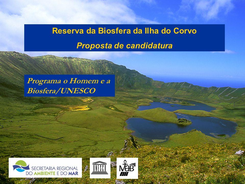 Reserva da Biosfera da Ilha do Corvo Proposta de candidatura