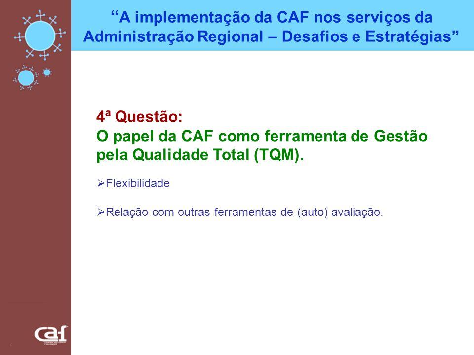 A implementação da CAF nos serviços da Administração Regional – Desafios e Estratégias