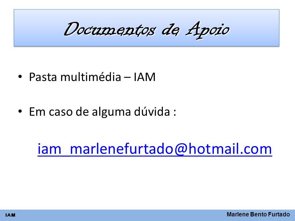 Documentos de Apoio iam_marlenefurtado@hotmail.com