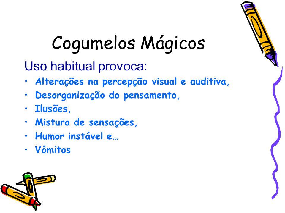 Cogumelos Mágicos Uso habitual provoca: