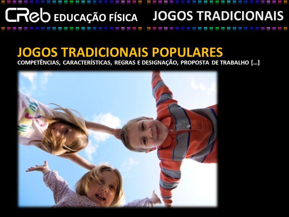JOGOS TRADICIONAIS POPULARES
