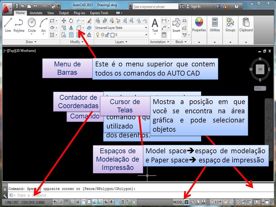 Este é o menu superior que contem todos os comandos do AUTO CAD