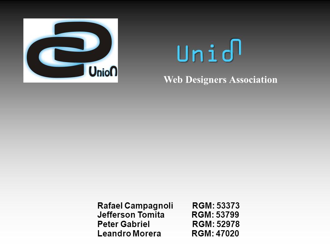 U Unio Web Designers Association Rafael Campagnoli RGM: 53373