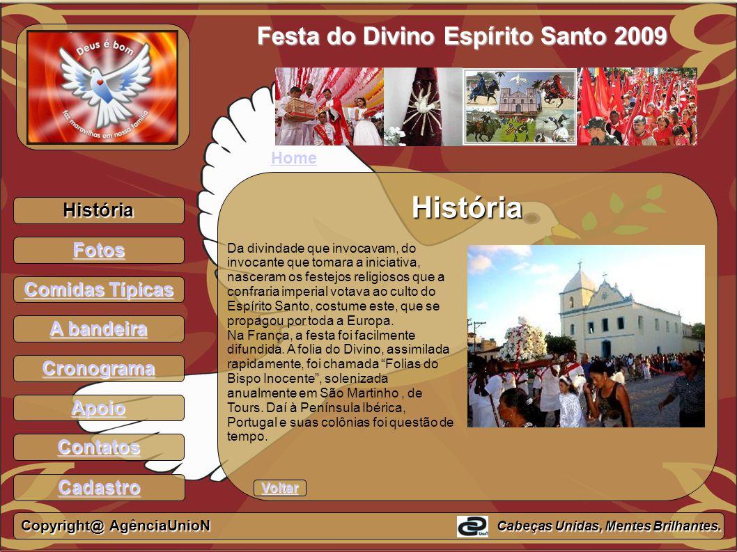 História Festa do Divino Espírito Santo 2009 História Fotos