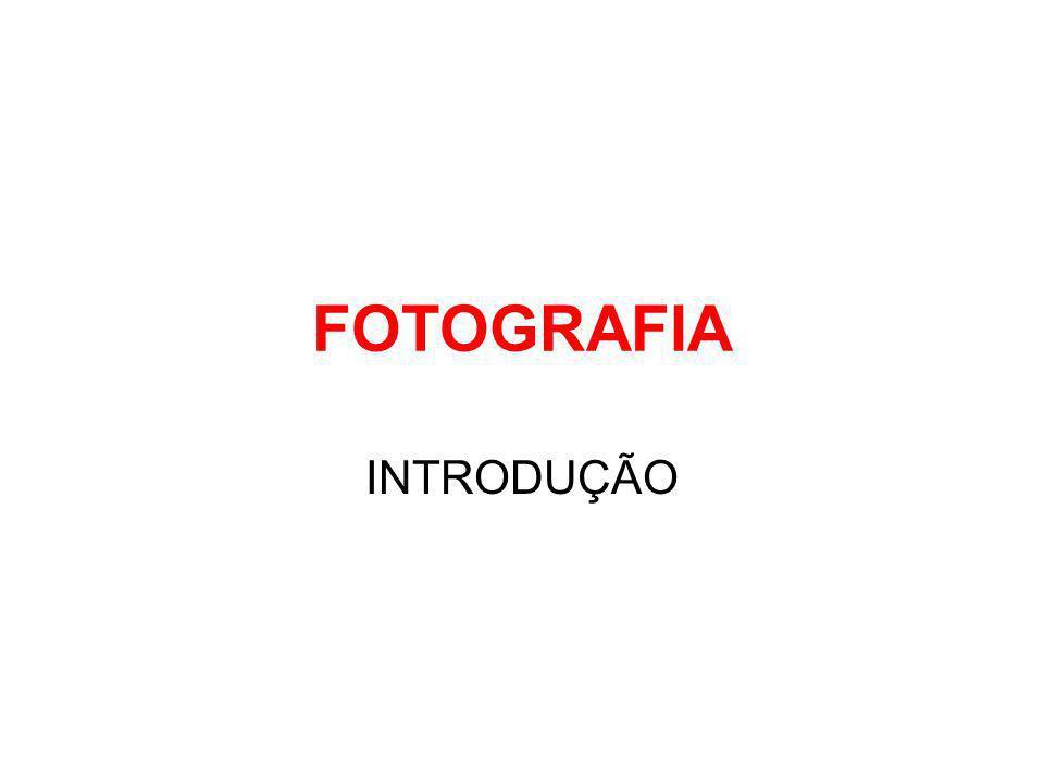 FOTOGRAFIA INTRODUÇÃO