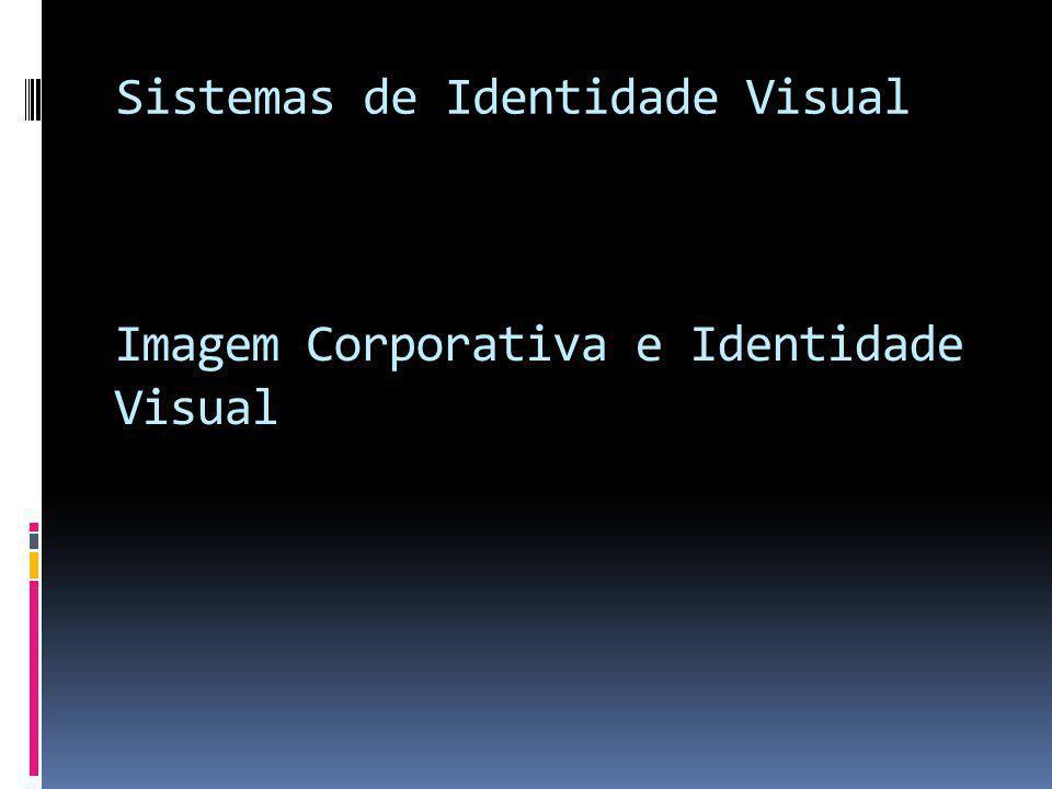 Sistemas de Identidade Visual
