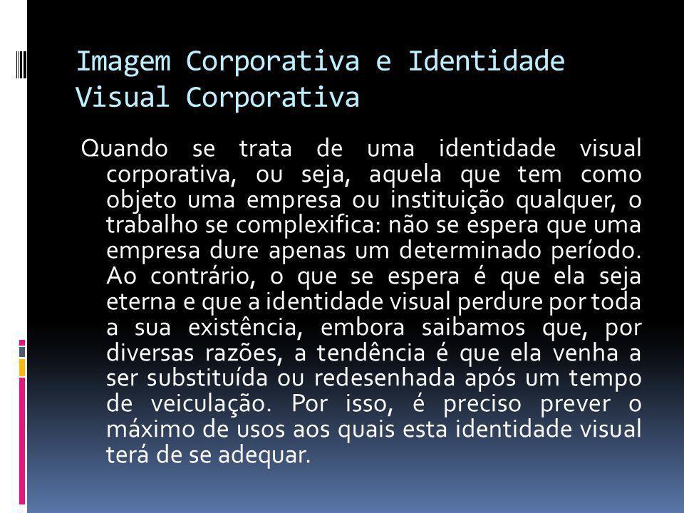 Imagem Corporativa e Identidade Visual Corporativa