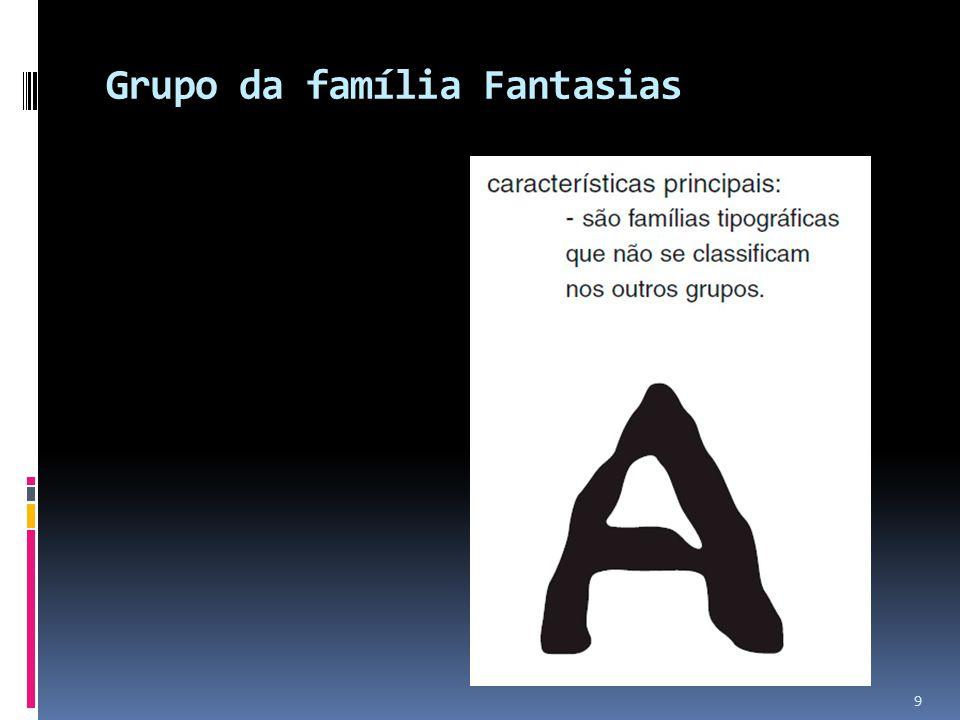 Grupo da família Fantasias