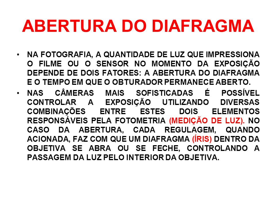 ABERTURA DO DIAFRAGMA