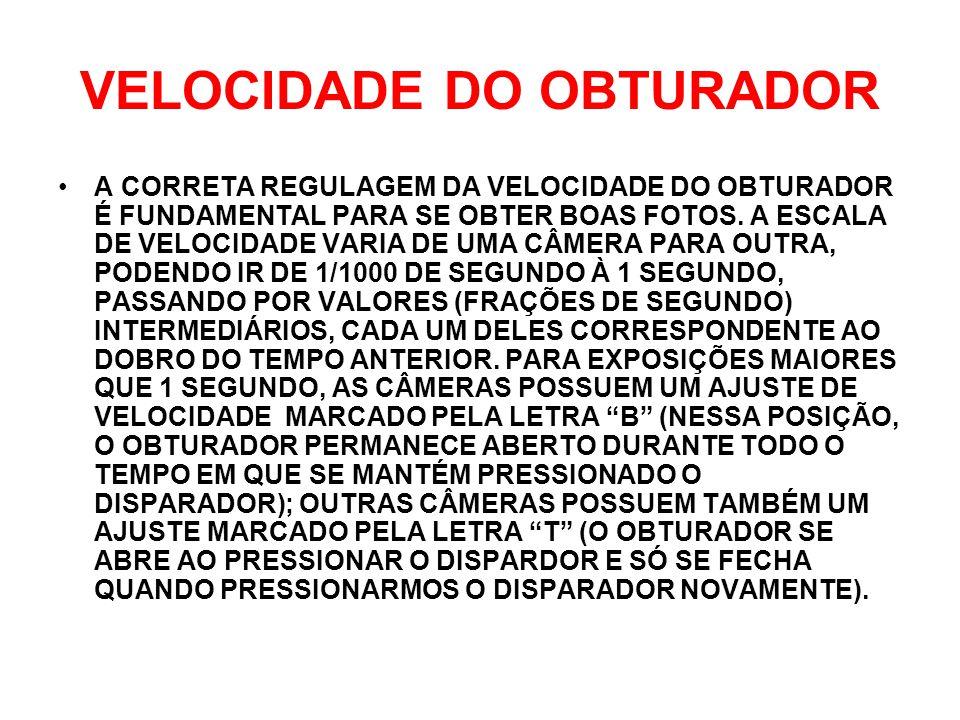 VELOCIDADE DO OBTURADOR