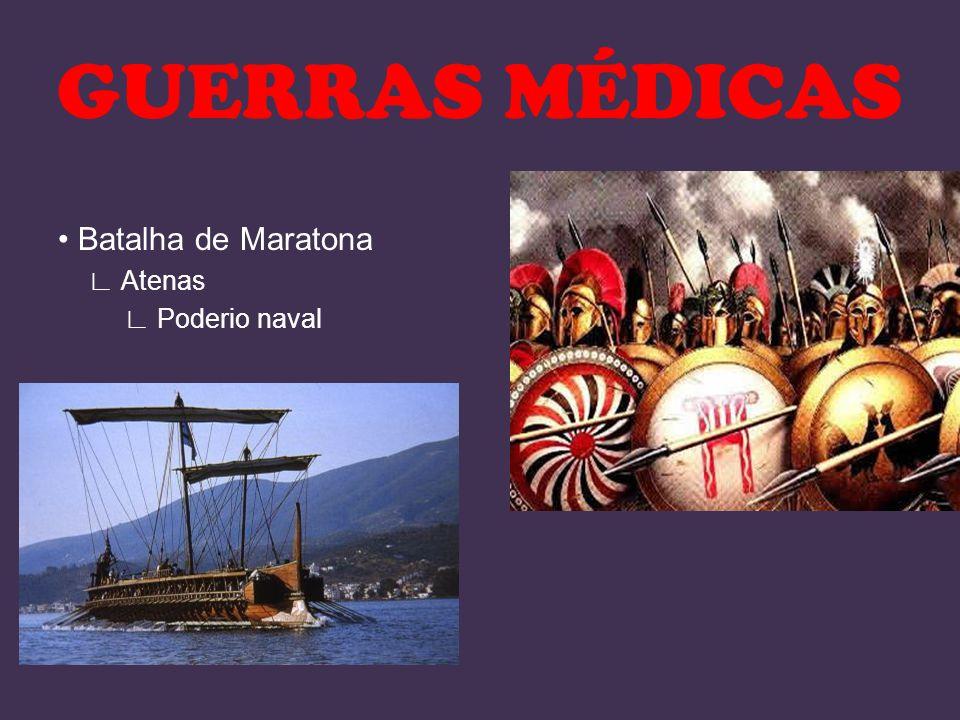 GUERRAS MÉDICAS • Batalha de Maratona ∟ Atenas ∟ Poderio naval
