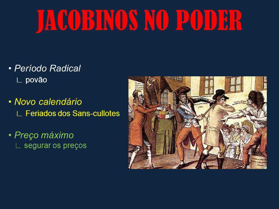 JACOBINOS NO PODER • Período Radical ∟ povão • Novo calendário