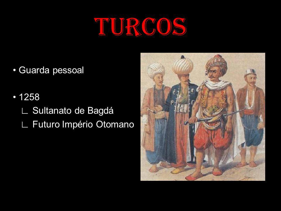 TURCOS • Guarda pessoal • 1258 ∟ Sultanato de Bagdá ∟ Futuro Império Otomano