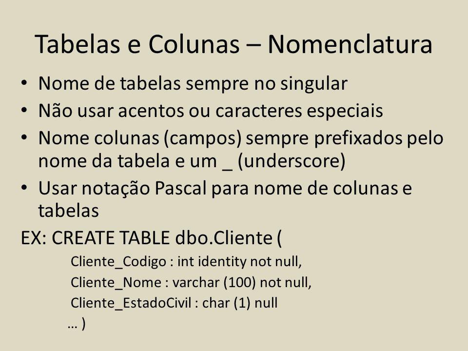 Tabelas e Colunas – Nomenclatura