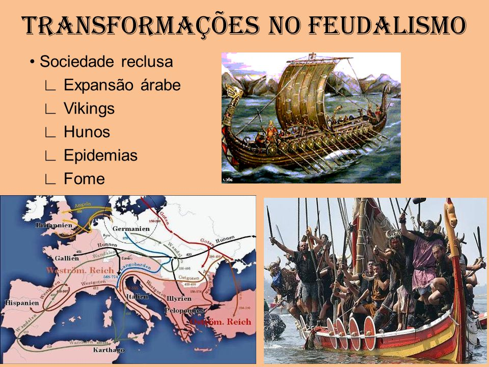 TRANSFORMAÇÕES NO FEUDALISMO
