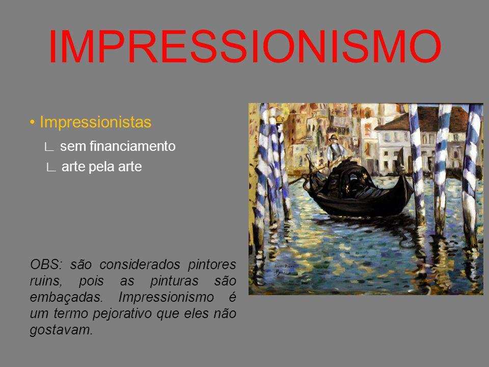 IMPRESSIONISMO • Impressionistas ∟ sem financiamento ∟ arte pela arte