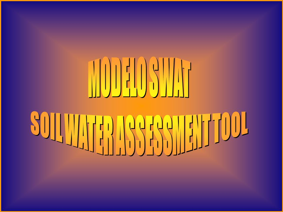 SOIL WATER ASSESSMENT TOOL
