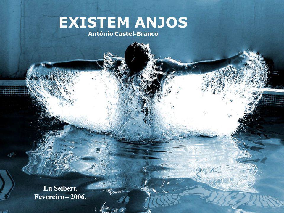 EXISTEM ANJOS António Castel-Branco