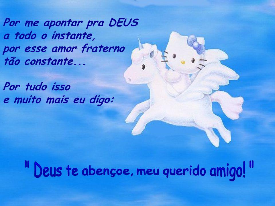 Deus te abençoe, meu querido amigo!