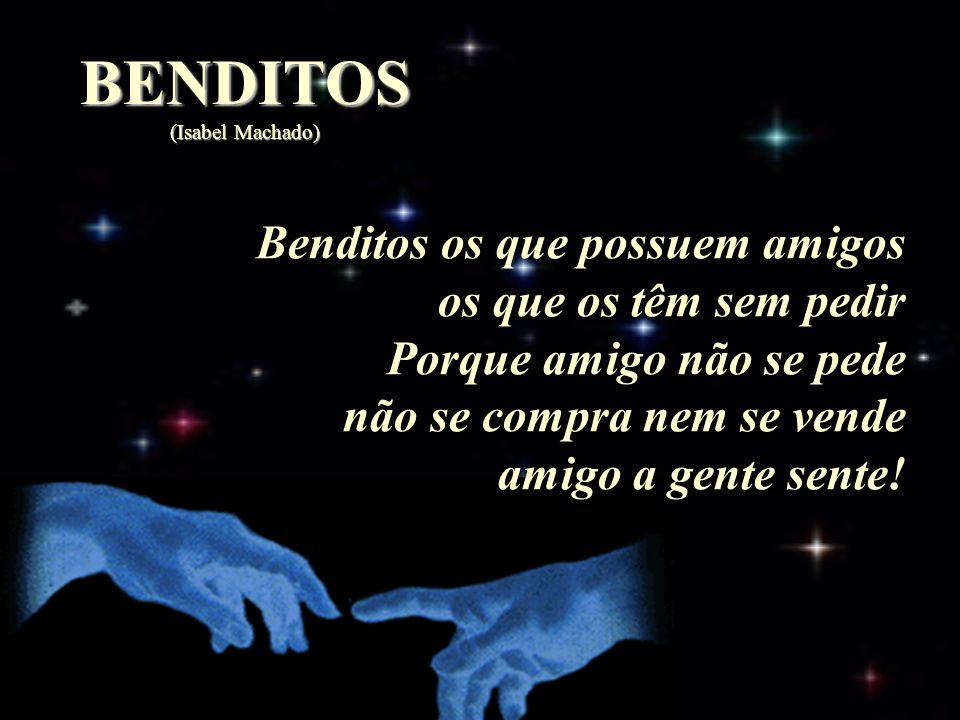 BENDITOS (Isabel Machado)
