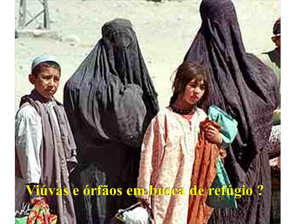 Viúvas e órfãos em busca de refúgio