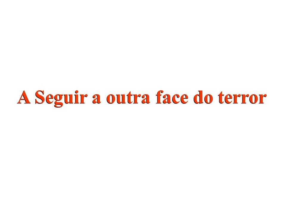 A Seguir a outra face do terror
