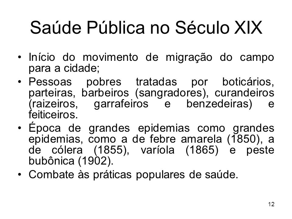 Saúde Pública no Século XIX