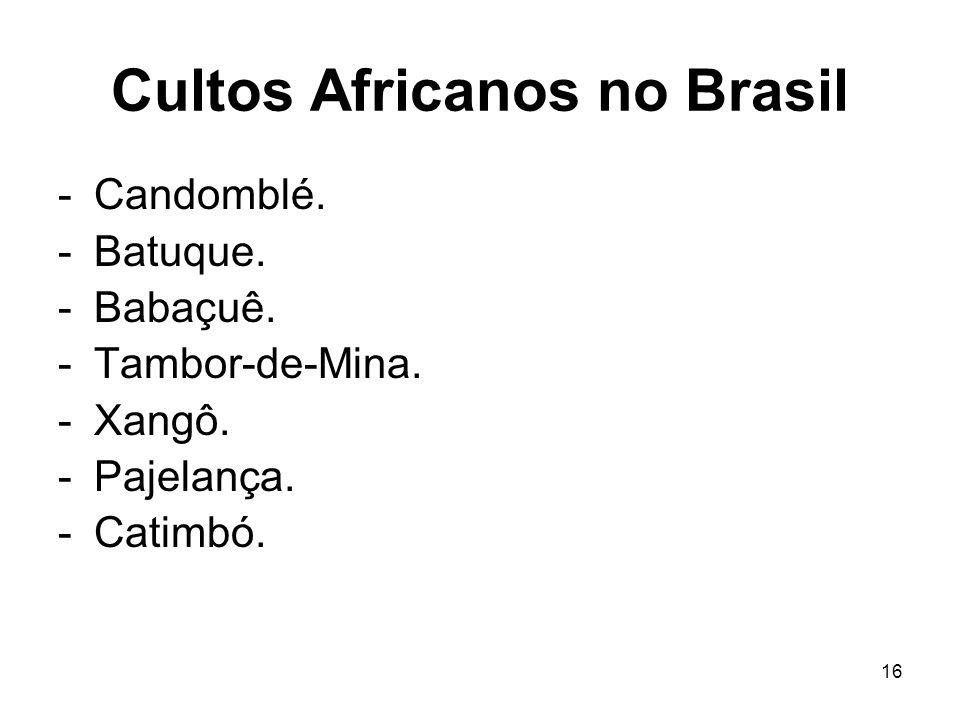 Cultos Africanos no Brasil