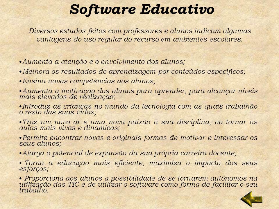 Software Educativo Diversos estudos feitos com professores e alunos indicam algumas vantagens do uso regular do recurso em ambientes escolares.