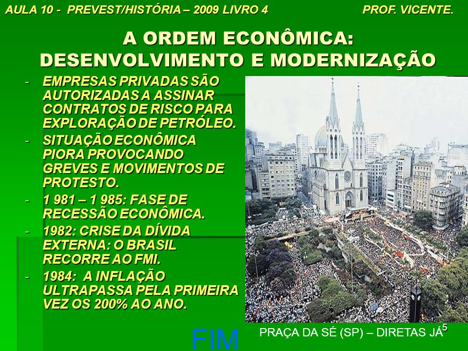 A ORDEM ECONÔMICA: DESENVOLVIMENTO E MODERNIZAÇÃO