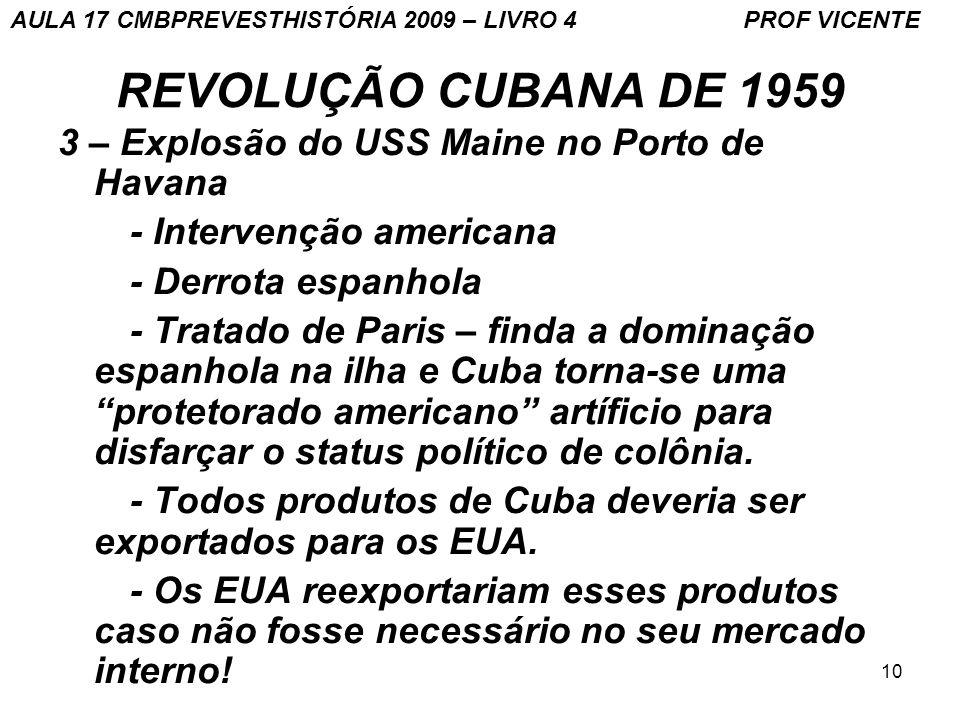 REVOLUÇÃO CUBANA DE 1959 3 – Explosão do USS Maine no Porto de Havana