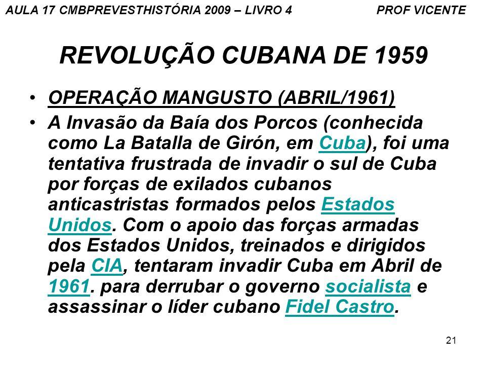 REVOLUÇÃO CUBANA DE 1959 OPERAÇÃO MANGUSTO (ABRIL/1961)