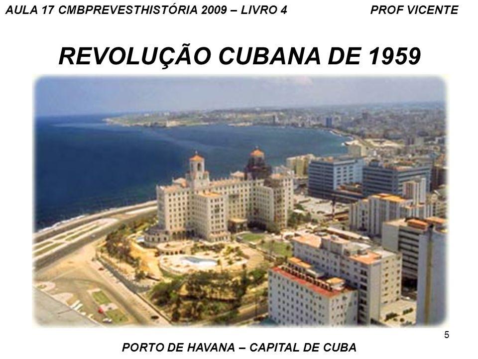PORTO DE HAVANA – CAPITAL DE CUBA