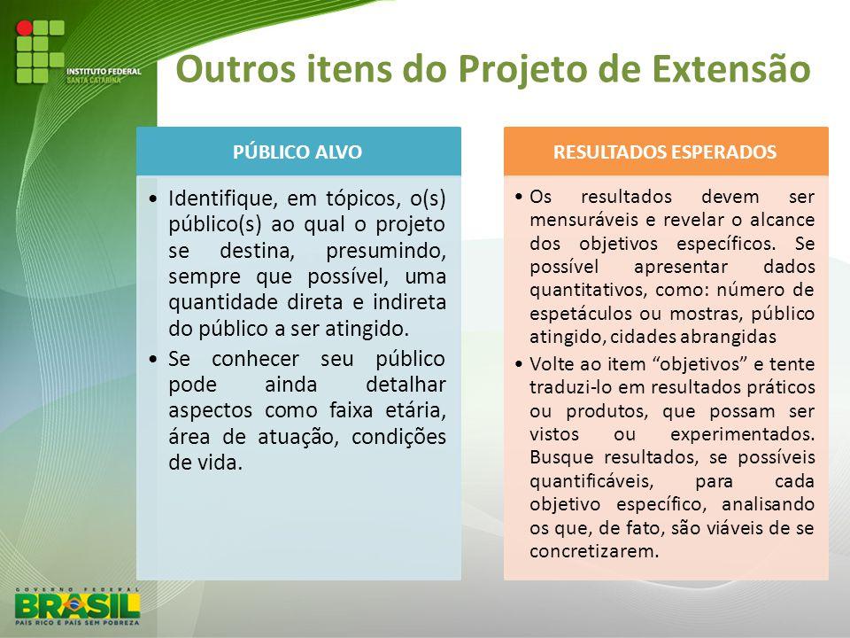 Outros itens do Projeto de Extensão