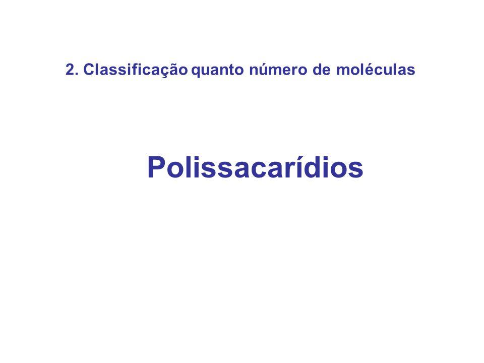 2. Classificação quanto número de moléculas