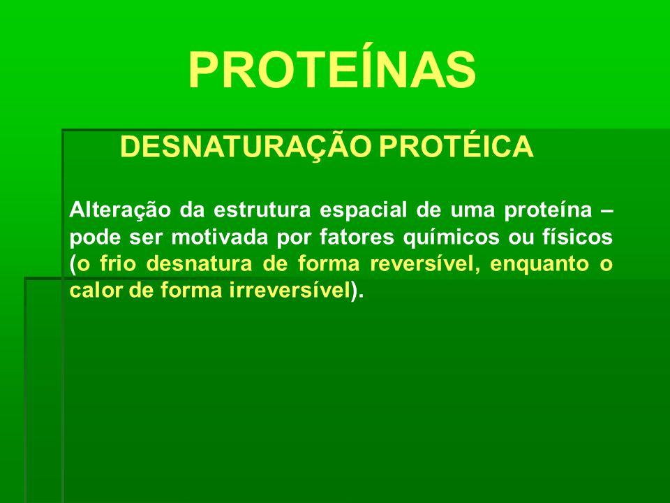 DESNATURAÇÃO PROTÉICA