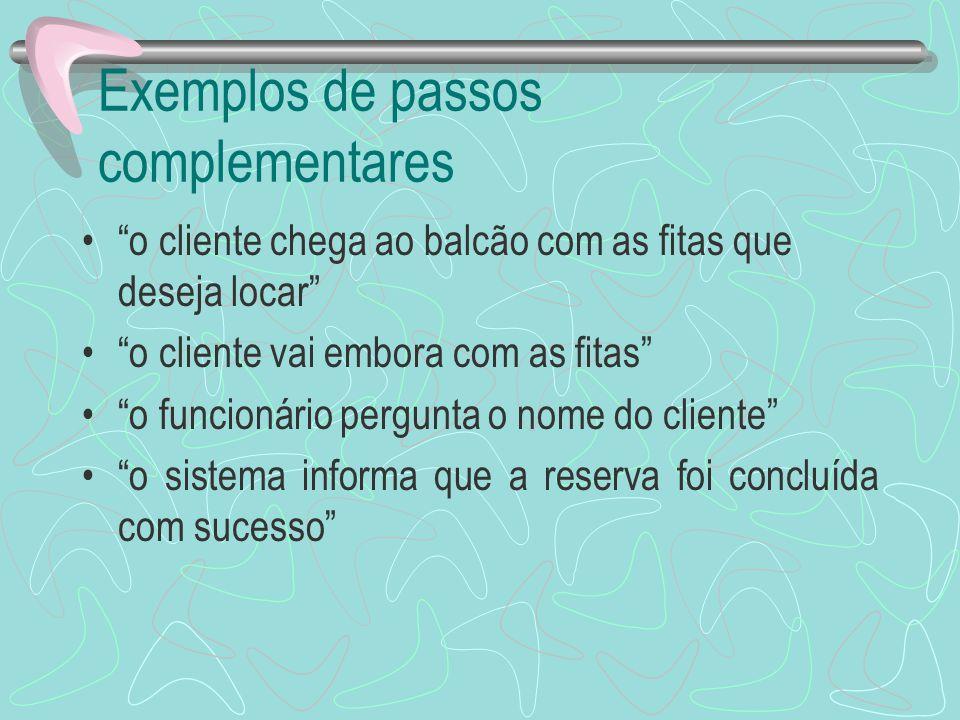 Exemplos de passos complementares