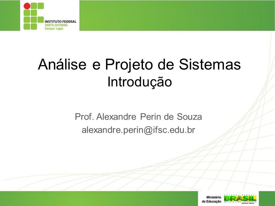 Análise e Projeto de Sistemas Introdução