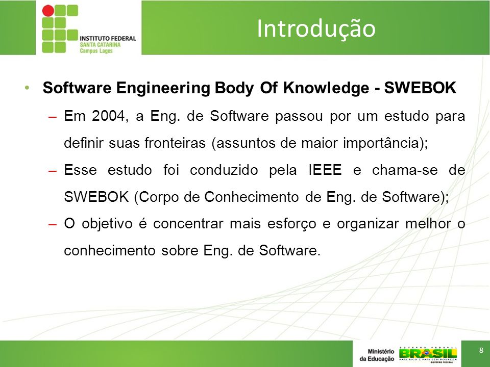 Introdução Software Engineering Body Of Knowledge - SWEBOK
