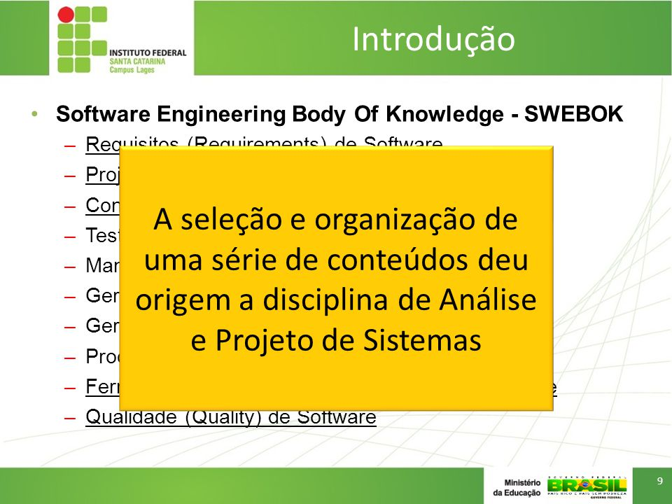 Introdução Software Engineering Body Of Knowledge - SWEBOK. Requisitos (Requirements) de Software.