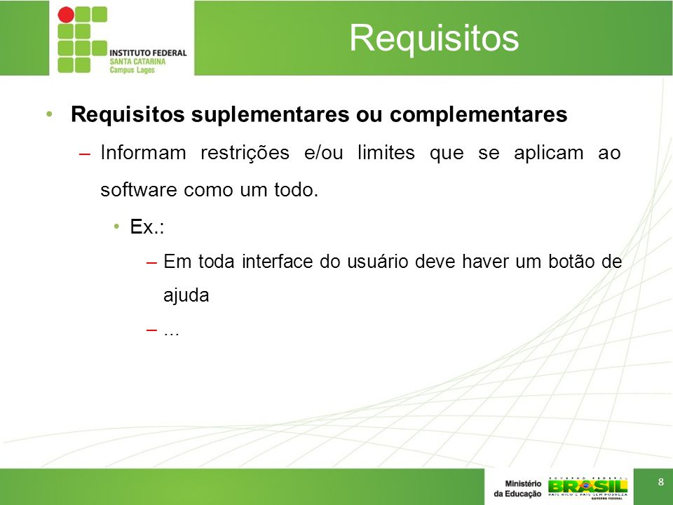 Requisitos Requisitos suplementares ou complementares