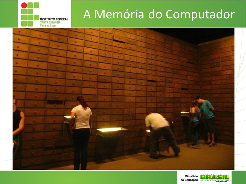A Memória do Computador