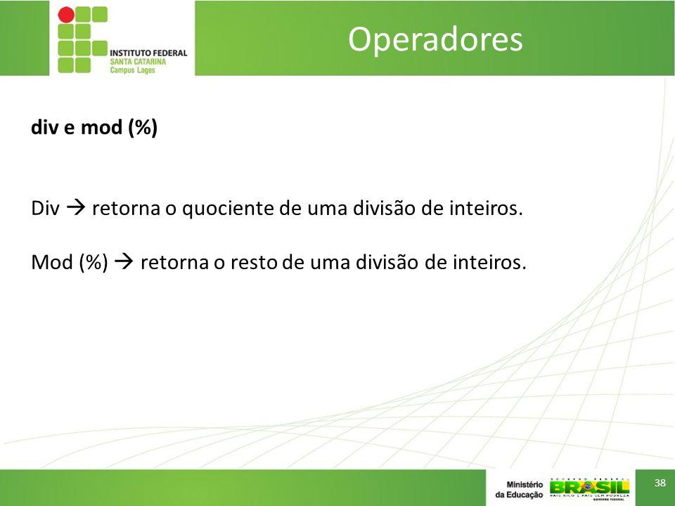 Operadores div e mod (%)