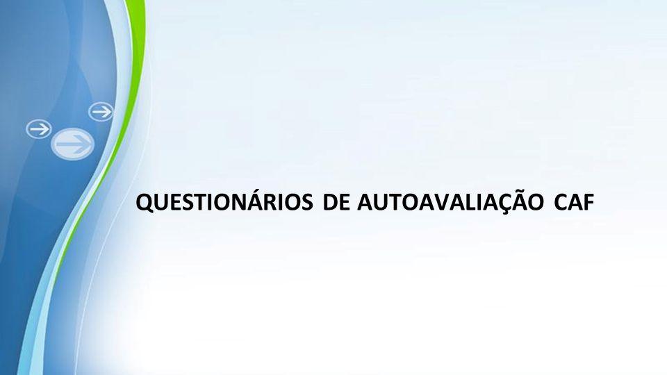 QUESTIONÁRIOS DE AUTOAVALIAÇÃO CAF