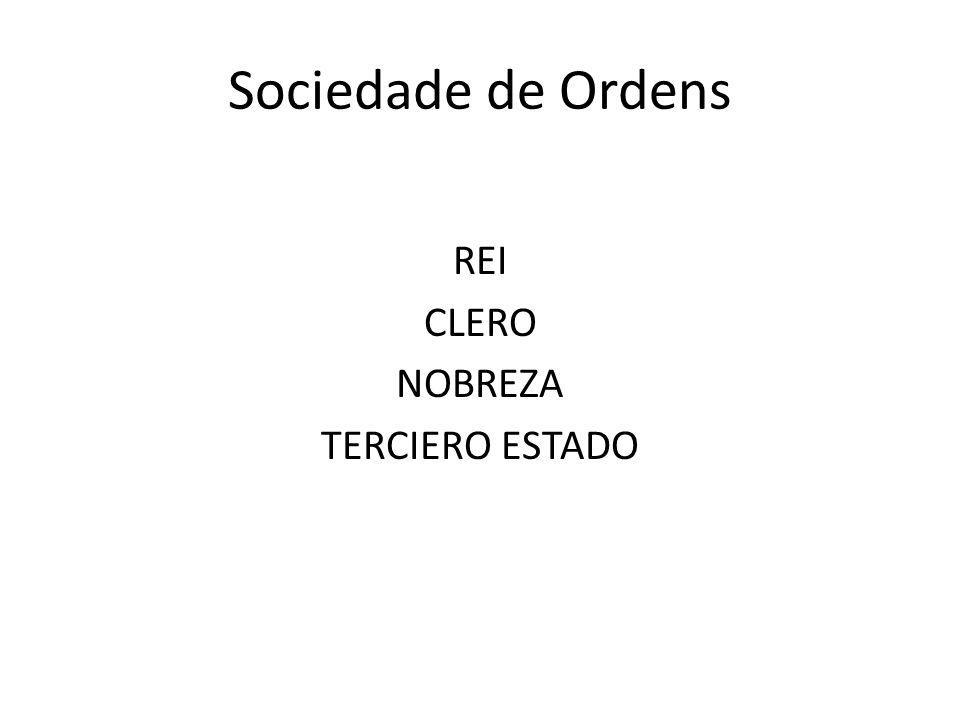 REI CLERO NOBREZA TERCIERO ESTADO