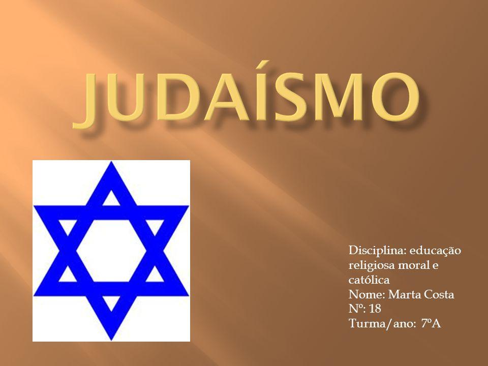 Judaísmo Disciplina: educação religiosa moral e católica