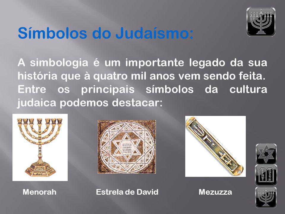 Símbolos do Judaísmo: A simbologia é um importante legado da sua história que à quatro mil anos vem sendo feita.