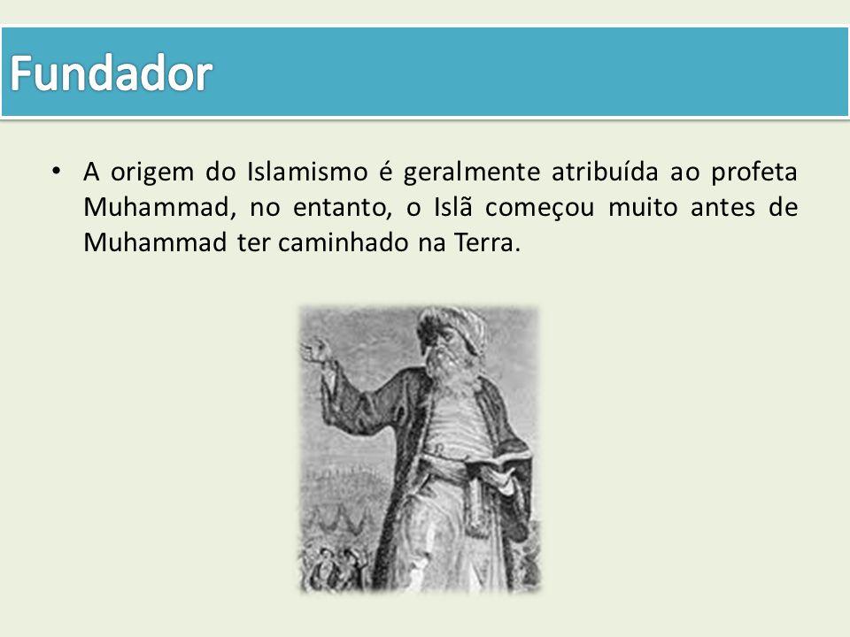 Fundador A origem do Islamismo é geralmente atribuída ao profeta Muhammad, no entanto, o Islã começou muito antes de Muhammad ter caminhado na Terra.